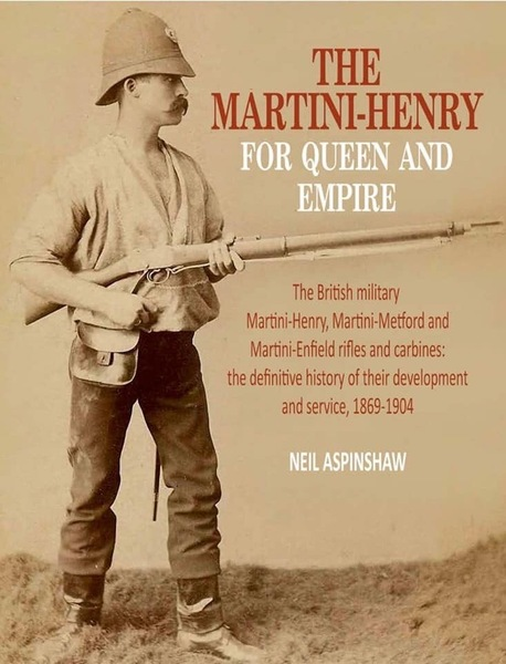 Martini Henry For Queen & Empire - Neil Aspinshaw